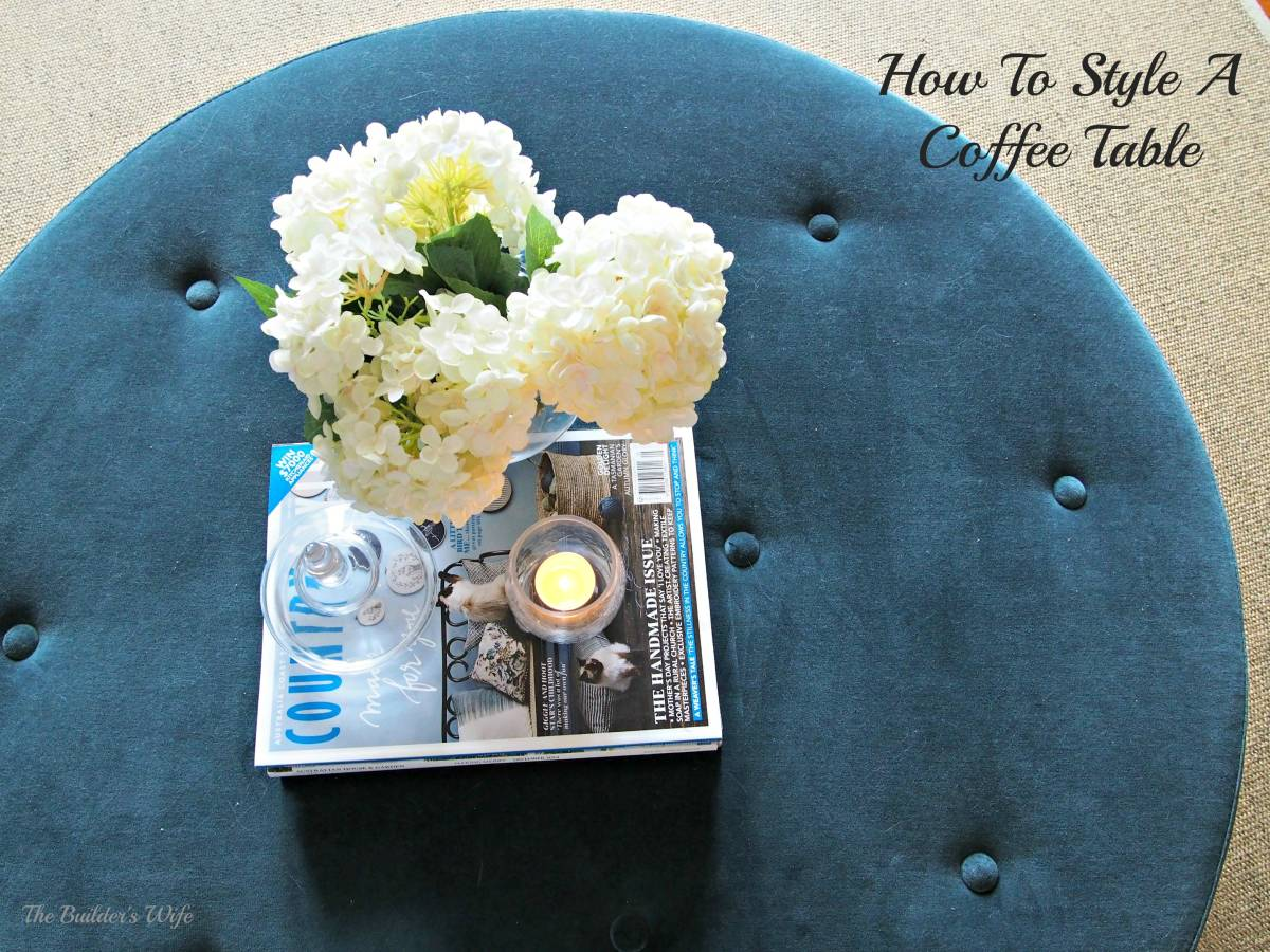 How To Style A Coffee Table-Home Improvement Thursday.