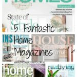 My Favourite Home Magazines – Home Improvement Thursday