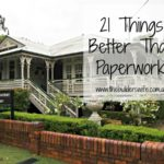 21 Things Better Than Paperwork