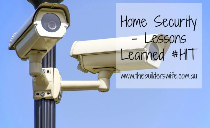 Home Security and Lessons Learned #HIT