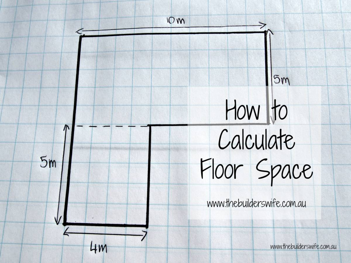 How To Calculate Floor Space - The Builder\'s Wife