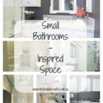 Small Bathrooms – Inspired Space