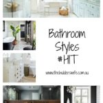 Bathroom Styles – Home Improvement Thursday