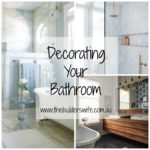 Decorating Your Bathroom – #HIT