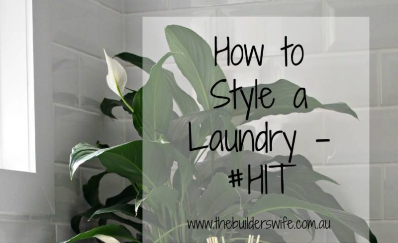 How To Style A Laundry – #HIT