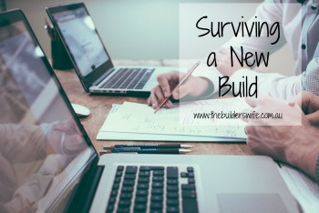 Surviving A New Build