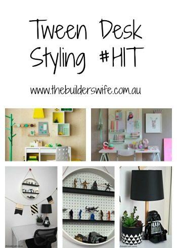 Tween Desk Styling – #HIT