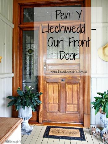 Pen Y Llechwedd -Our Front Door