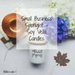 Small Business Spotlight – Soy Vella Candles