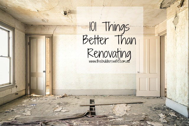 tbw-101-things-better-than-renovating