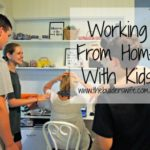 Managing Kids While Working From Home