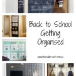 Back to School Getting Organised – Inspired Space