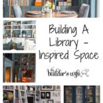 Building A Library – Inspired Space