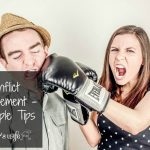 Conflict Management – 3 Simple Tips