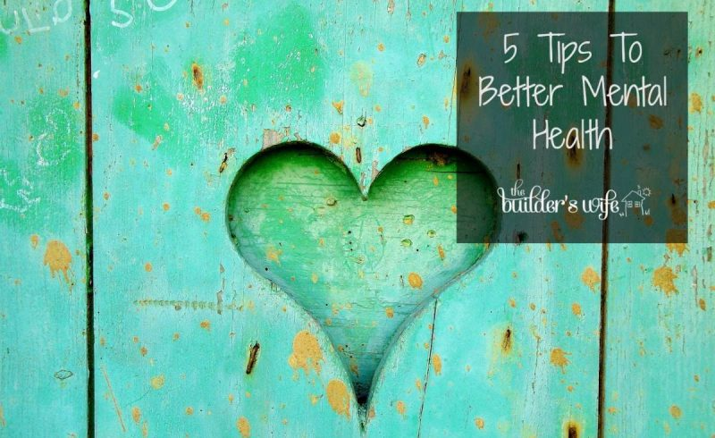 5 Tips To Better Mental Health