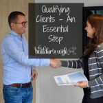 Qualifying Clients – An Essential Step
