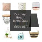 Kmart Must Haves – Inspired Space