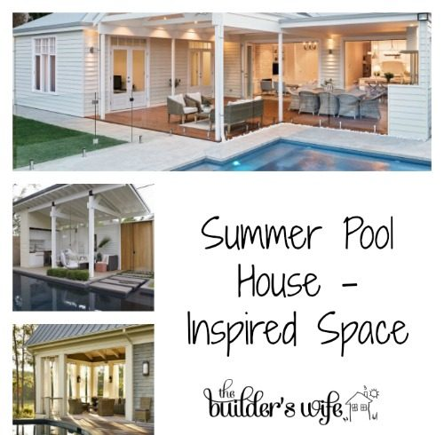 Summer Pool House –  Inspired Space