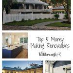 Top 5 Money Making Renovations