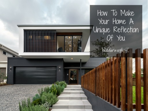 How To Make Your Home A Unique Reflection Of You