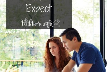 Building Your First Home, What To Expect