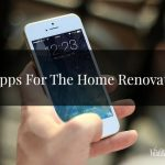 7 Apps For The Home Renovator