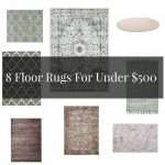 8 Fantastic Floor Rugs Under $500
