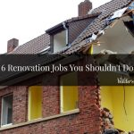 6 Renovation Jobs You Shouldn't Do
