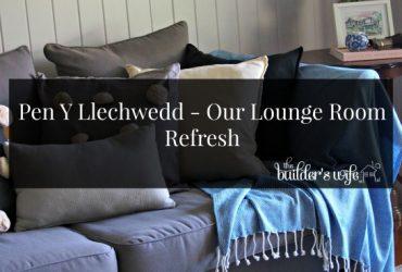 Pen Y Llechwedd – Our Lounge Room Refresh