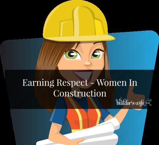 Earning Respect – Women In Construction