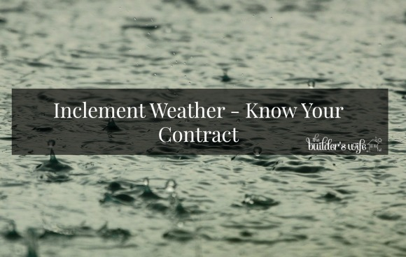 Inclement Weather – Know Your Contract