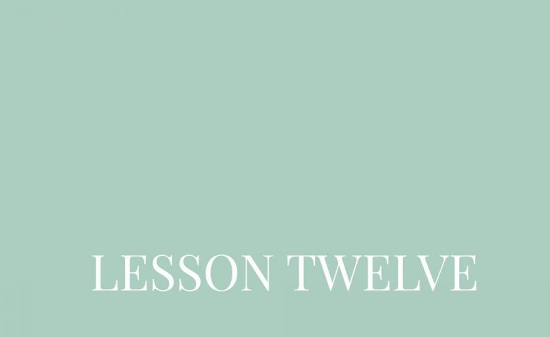 Lesson Twelve – Inside The Build