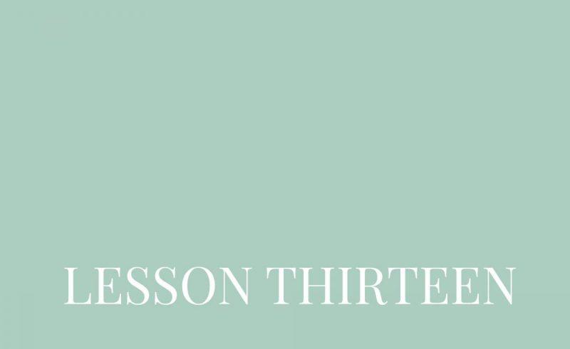 Lesson Thirteen – Inside The Build